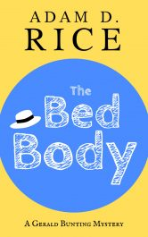 bargain ebooks The Bed Body Humorous Mystery by Adam D. Rice