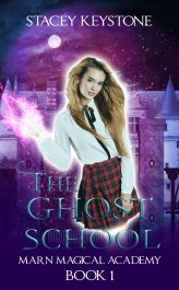 bargain ebooks The Ghost School Young Adult Wizard & Witches Fantasy by Stacey Keystone