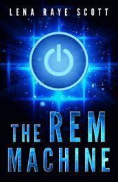 bargain ebooks The REM Machine Time Travel Science Fiction by Lena Raye Scott