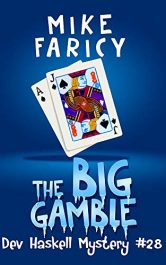 bargain ebooks The Big Gamble (Dev Haskell Private Investigator Book 28) Mystery by Mike Faricy