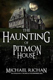 amazon bargain ebooks The Haunting of Pitmon House Ghost Horror by Michael Richan