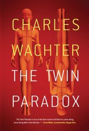 bargain ebooks The Twin Paradox Dystopian Science Fiction by Charles Wachter