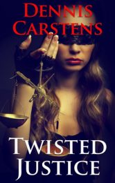 bargain ebooks Twisted Justice Mystery by Dennis Carstens