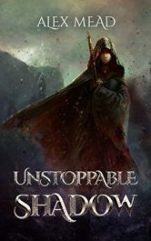 amazon bargain ebooks Unstoppable Shadow Fantasy by Alex Mead