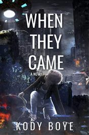 amazon bargain ebooks When They Came Young Adult/ Teen Scifi Adventure by Kody Boye