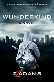 bargain ebooks Wunderkind Young Adult/Teen Science Fiction by ZZ Adams