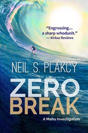 bargain ebooks Zero Break: A Mahu Investigation (Mahu Investigations Book 6) Mystery by Neil S. Plakcy