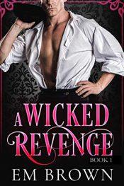 amazon bargain ebooks A Wicked Revenge Erotic Romance by G. Em Brown