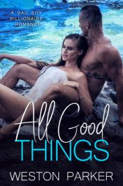bargain ebooks All Good Things Contemporary Romance by Weston Parker