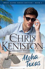 bargain ebooks Aloha Texas Clean & Wholesome Contemporary Romance by Chris Keniston