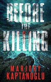 amazon bargain ebooks Before the Killing Time Travel Science Fiction by Marjory Kaptanoglu