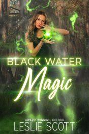 bargain ebooks Black Water Magic Urban Fantasy by Leslie Scott