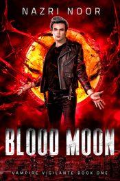 bargain ebooks Blood Moon Urban Fantasy by Nazri Noor