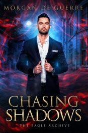 bargain ebooks Chasing Shadows Urban Fantasy by Morgan De Guerre