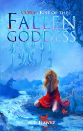 amazon bargain ebooks Cora Rise of the Fallen Goddess Coming of Age Fantasy by A.L. Hawke