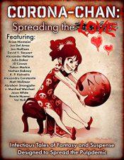 amazon bargain ebooks Corona-Chan: Spreading the Love Fantasy by Multiple Authors