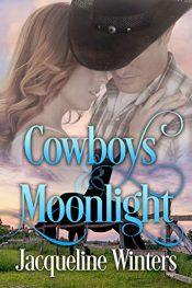 amazon bargain ebooks Cowboys & Moonlight Clean Romance by Jacqueline Winters
