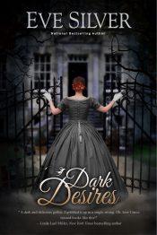bargain ebooks Dark Desires Historical Mystery Romance by Eve Silver
