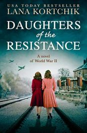 amazon bargain ebooks Daughters of the Resistance Historical Fiction by Lana Kortchik