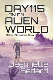 amazon bargain ebooks Day 115 on an Alien World Science Fiction by Jeannette Bedard