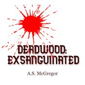 bargain ebooks Deadwood: Exsanguinated - Part 1 Old West Occult Horror by A.S. McGregor