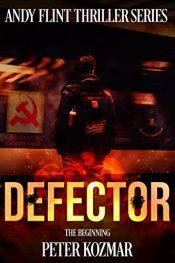 bargain ebooks Defector Action Thriller by Peter Kozmar