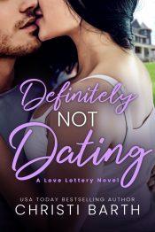 amazon bargain ebooks Definitely Not Dating Contemporary Romance by Christi Barth