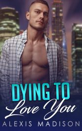 bargain ebooks Dying to Love You Suspense Romance by Alexis Madison