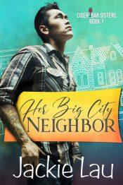 bargain ebooks Her Big City Neighbor Romantic Comedy by Jackie Lau
