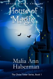 amazon bargain ebooks Chase Tinker and the House of Magic (The Chase Tinker Series, Book 1) Fantasy by Malia Ann Haberman