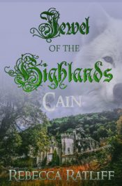 bargain ebooks Jewel of the Highlands: Cain Supernatural/Time Travel Romance by Rebecca Ratliff