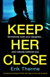 amazon bargain ebooks Keep Her Close Mystery/Thriller by Erik Therme