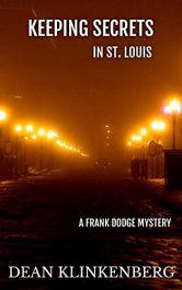 bargain ebooks Keeping Secrets in St. Louis Mystery by Dean Klinkenberg