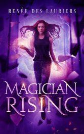bargain ebooks Magician Rising Urban Fantasy by Renée des Lauriers