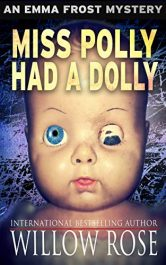 amazon bargain ebooks Miss Polly Had A Dolly Mystery/Thriller by Willow Rose