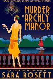 amazon bargain ebooks Murder at Archly Manor Historical Fiction by Sara Rosett