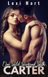 amazon bargain ebooks One Wild Weekend With Carter Erotic Romance by Lexi Hart