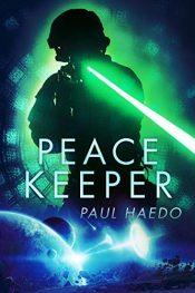 bargain ebooks Peace Keeper Science Fiction by Paul Haedo