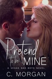 amazon bargain ebooks Pretend to be Mine New Adult Romance by C. Morgan