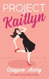 bargain ebooks Project Kaitlyn Romantic Comedy by Grayson Avery