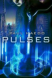 amazon bargain ebooks Pulses Science Fiction Adventure by Paul Haedo