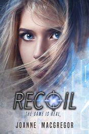 bargain ebooks Recoil Young Adult Dystopian by Joanne Macgregor