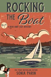 bargain ebooks Rocking the Boat (A Dear Abby Cozy Mystery) Cozy Mystery by Sonia Parin