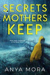 bargain ebooks Secrets Mothers Keep Psychological Thriller by Anya Mora