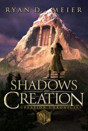 bargain ebooks Shadows of Creation Epic Fantasy Adventure by Ryan D. Meier