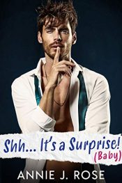 bargain ebooks Shh... It's a Surprise! (Baby) Contemporary Romance by Annie J. Rose