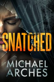 bargain ebooks Snatched Crime Thriller by Michael Arches