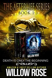 bargain ebooks The Afterlife Series Box Set, vol 1-3 Thriller / Adventure Fantasy by Willow Rose