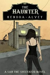 bargain ebooks The Haunter Young Adult/Teen Horror by Kendra Alvey