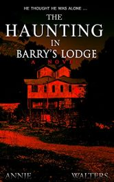 bargain ebooks The Haunting in Barry's Lodge Horror by Annie Walters